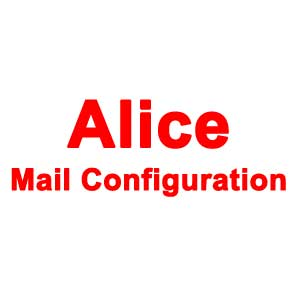 Alice Mail Configuration