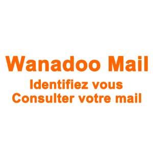 Wanadoo Mail Identifiez vous, consulter votre mail