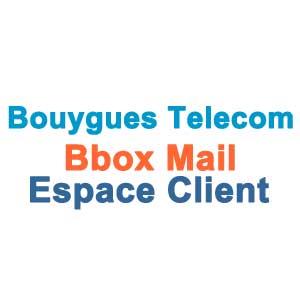 Bbox Mail Espace client www.services.bouyguestelecom.fr